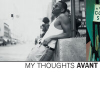 My Thoughts — Avant