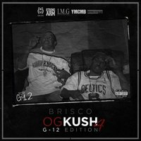 OG Kush 4: G-12 Edition — Brisco