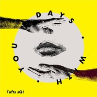 Days with You — Tufts sQ!
