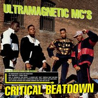 Critical Beatdown (Re-Issue) — Ultramagnetic MCs