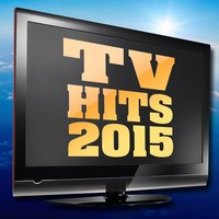 TV Hits 2015 — TV Sounds Unlimited