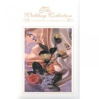 The Wedding Collection: Celebration and Remembrance — сборник