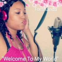 Welcome to My World - EP — Torshanda