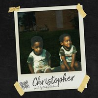 Christopher — Don Trip