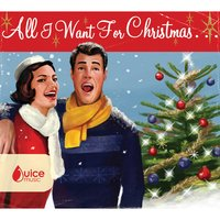 All I Want for Christmas — Andrew Kingslow|Laura Dowling