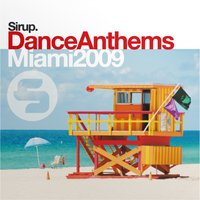 Sirup Dance Anthems «Miami 2009» — сборник