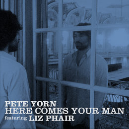 Here Comes Your Man — Pete Yorn, Liz Phair