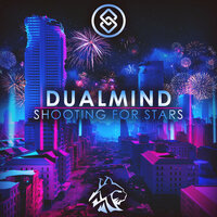 Shooting for Stars — Dualmind