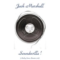Soundsville ! — Jack Marshall