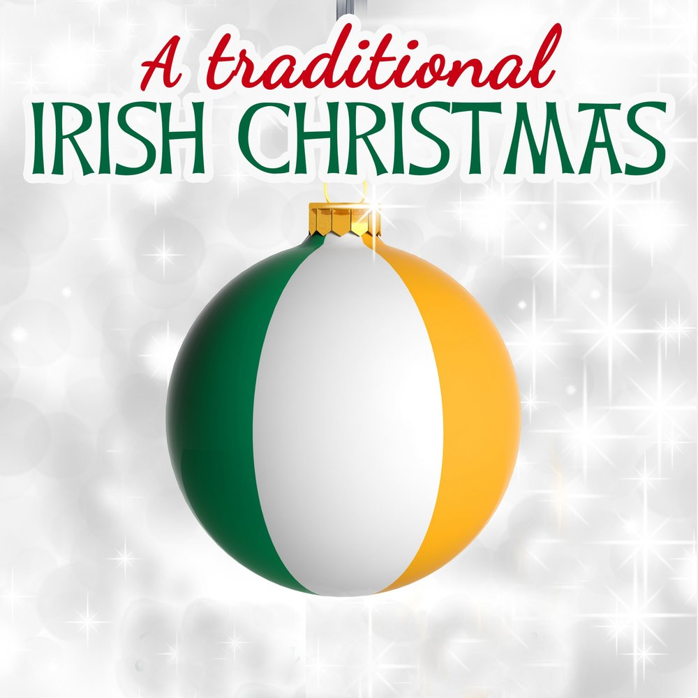 A Traditional Irish Christmas. Слушать онлайн на Яндекс.Музыке