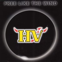 Free Like the Wind — HV Band