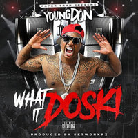 What It Doski — Young Don