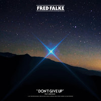 Don't Give Up — Fred Falke, Jake Isaac