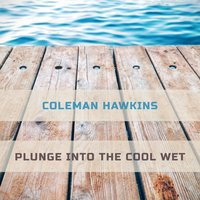 Plunge Into The Cool Wet — сборник