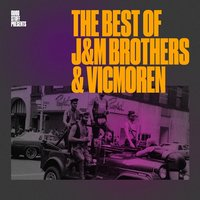 The Best of J&M Brothers & Vicmoren — сборник