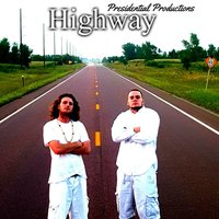 Highway — Presidential Productions
