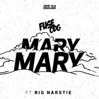 Mary Mary — Fuse ODG, Big Narstie