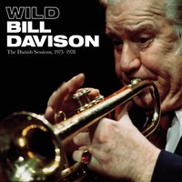 The Danish Sessions — Wild Bill Davison