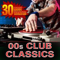 30 Most Wanted 00s Club Classics — CDM Project
