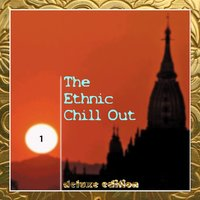 The Ethnic Chill Out, Vol.1 — сборник