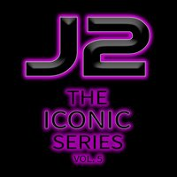 The Iconic Series, Vol. 5 — J2