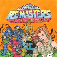 Re-Masters of the Tune-Iverse — The Rough Customers