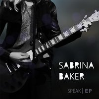 Speak - EP — Sabrina Baker