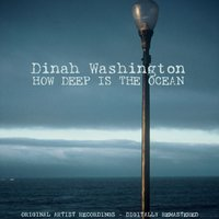 How Deep Is the Ocean — Dinah Washington