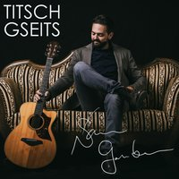 Titsch Gseits — Sam Gruber