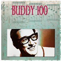 Buddy 100 — Buddy Holly