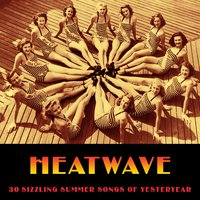 Heatwave (30 Sizzling Summer Songs of Yesteryear) — сборник