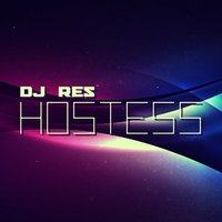 Hostess — DJ Res