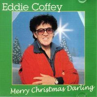 Merry Christmas Darling — Eddie Coffey