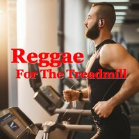 Reggae For The Treadmill — сборник