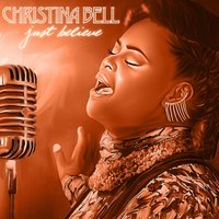 Just Believe — Christina Bell