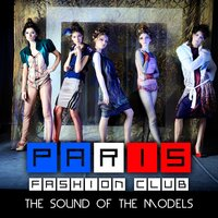 Paris Fashion Club - The Sound Of The Models — сборник