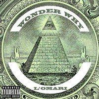 Wonder Why — L'omari