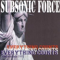 Everything Counts — Subsonic Force