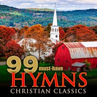 99 Must-Have Hymns Christian Classics — Homeward Bound Pioneers