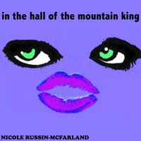Peer Gynt Suite No.1, Op. 46: IV. In the Hall of the Mountain King — Nicole Russin-McFarland