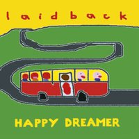 Happy Dreamer — Laid Back