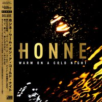 Warm On A Cold Night — Honne