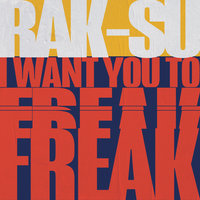 I Want You to Freak — Rak-Su