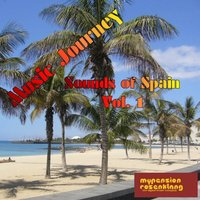 Music Journey Sounds of Spain Vol. 1 — сборник, Народное