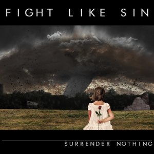 Fight Like Sin - I Was Nowhere