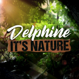 It's Nature — Delphine