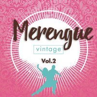 Merengue Vintage, Vol. 2 — сборник