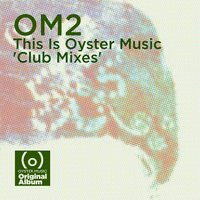 Om2 - This is Oyster Music — сборник