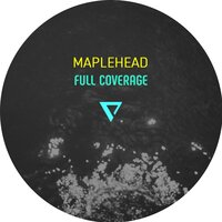 Full Coverage — Maplehead