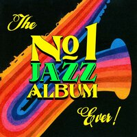 # 1 Jazz Album Ever! — сборник